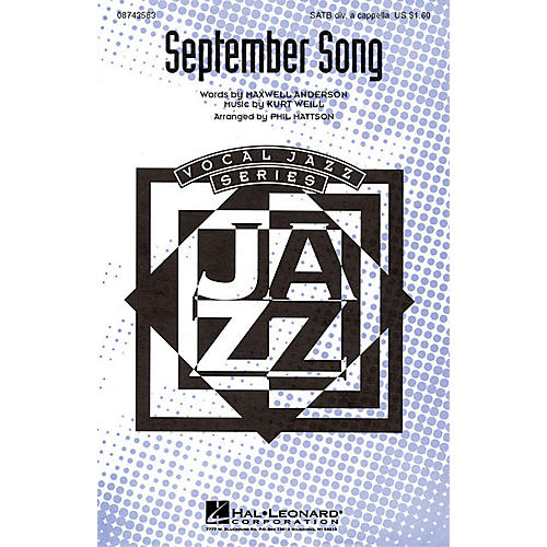 Hal Leonard September Song SATB DV A Cappella arranged by Phil Mattson