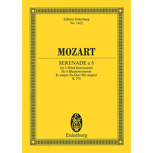 Eulenburg Serenade for 6 Wind Instruments in E-flat Major, K.375 Study Score Series by Wolfgang Amadeus Mozart