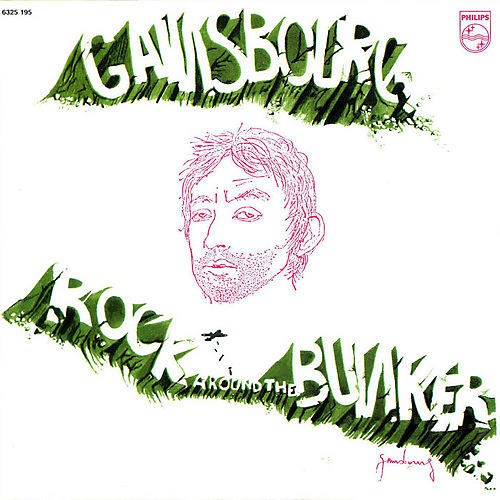 Alliance Serge Gainsbourg - Rock Around the Bunker