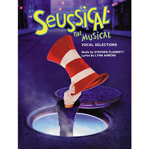 Hal Leonard Seussical the Musical Vocal Selections Piano/Vocal/Chords