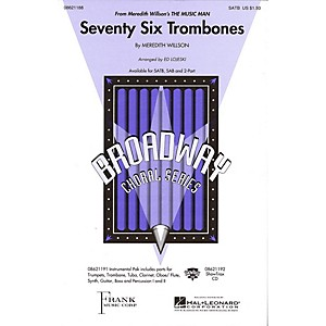Hal Leonard Seventy Six Trombones from Meredith Willsons The Music Man 2... by Hal Leonard