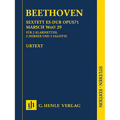 G. Henle Verlag Sextet in E-flat Major, Op. 71 and March, WoO 29 Henle Study Scores by Beethoven Edited by Egon Voss