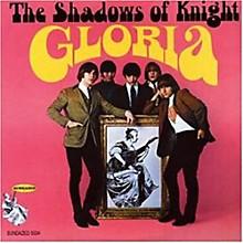 Shadows of Knight - Gloria