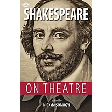 Opus Shakespeare on Theatre Book Series Softcover Written by William Shakespeare