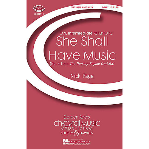 Boosey and Hawkes She Shall Have Music (No. 4 from The Nursery Rhyme Cantata) CME Intermediate 2-Part composed by Nick Page