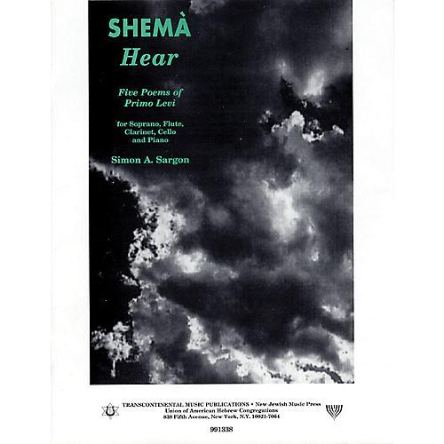 Transcontinental Music Shemà: Hear (Five Poems of Primo Levi) Transcontinental Music Folios Series