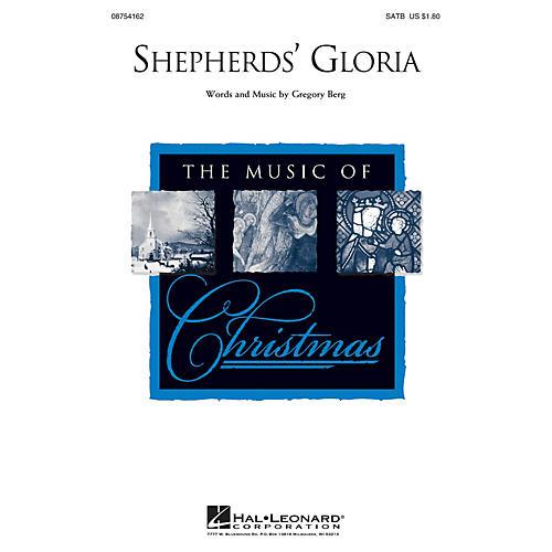 Hal Leonard Shepherd's Gloria SATB composed by Gregory Berg