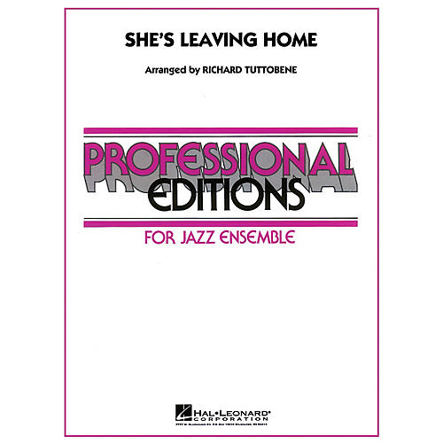 Hal Leonard She's Leaving Home - Professional Editions For Jazz Ensemble Series Level 5-thumbnail