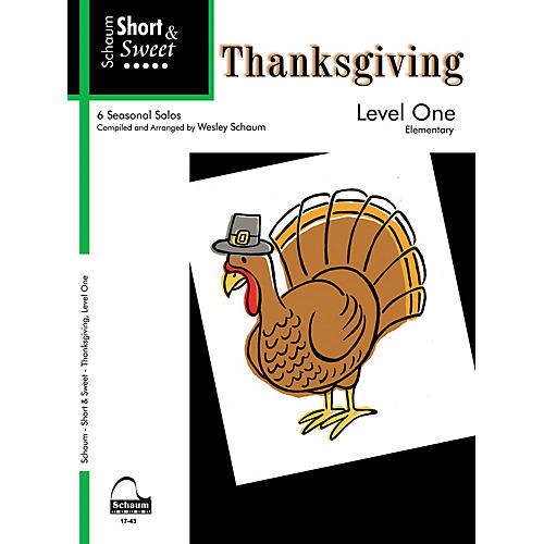 SCHAUM Short & Sweet: Thanksgiving (Level 1) Educational Piano Book (Level Elem)