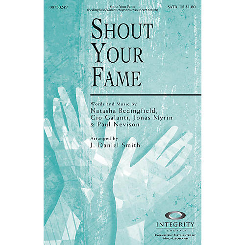 Integrity Choral Shout Your Fame CD ACCOMP Arranged by J. Daniel Smith