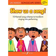 Faber Music LTD Show Us a Song! Reproducible Book & CD