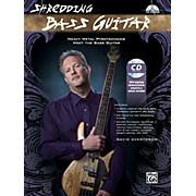 Alfred Shredding Bass Guitar: Heavy Metal Pyrotechnics Meet the Bass Guitar Book & CD
