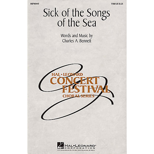 Hal Leonard Sick of the Songs of the Sea TTBB composed by Charles A. Bennett