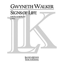 Lauren Keiser Music Publishing Signs of Life: A Celebration for Flute and Piano LKM Music Series Composed by Gwyneth Walker