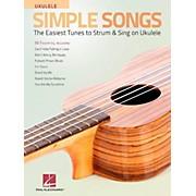 Hal Leonard Simple Songs for Ukulele - The Easiest Tunes to Strum & Sing on Ukulele
