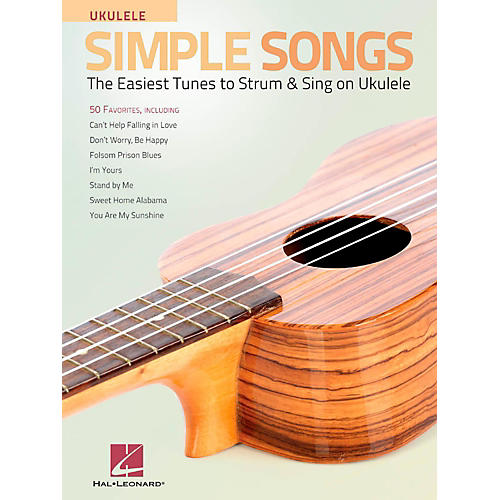 Hal Leonard Simple Songs for Ukulele - The Easiest Tunes to Strum & Sing on Ukulele