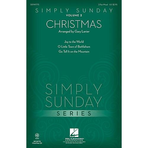 Hal Leonard Simply Sunday (Volume 2 - Christmas) CHOIRTRAX CD Arranged by Gary Lanier