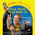 Bob McGrath Sing Along with Bob #2 CD thumbnail