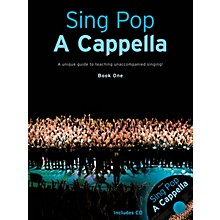 Music Sales Sing Pop A Cappella (Book 1) by Various Arranged by Gitika Partington
