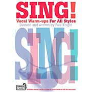 Music Sales Sing! Vocal Warm-Ups For All Styles Book/Online Audio