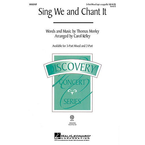 Hal Leonard Sing We and Chant It (Discovery Level 2) 3-Part Mixed opt. a cappella arranged by Carol Kelley