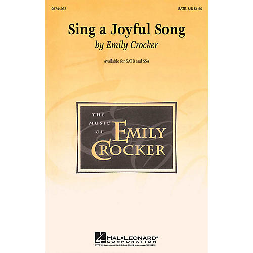 Hal Leonard Sing a Joyful Song SATB composed by Emily Crocker
