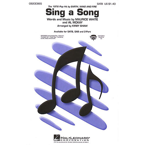 Hal Leonard Sing a Song (SATB) SATB by Earth, Wind & Fire arranged by Kirby Shaw