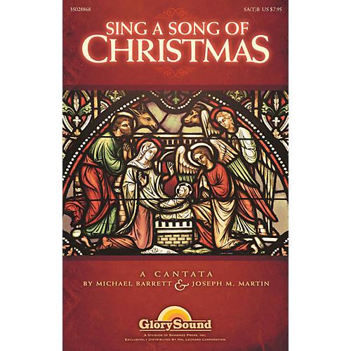 Shawnee Press Sing a Song of Christmas SA(T)B composed by Michael Barrett
