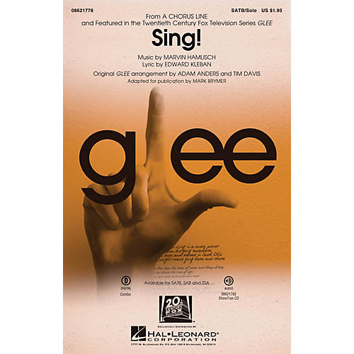 Hal Leonard Sing! (from A Chorus Line) SATB Chorus and Solo by Glee Cast arranged by Adam Anders
