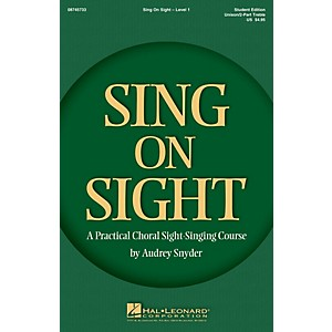Hal Leonard Sing on Sight - A Practical Sight-Singing Course Level 1 Trebl... by Hal Leonard