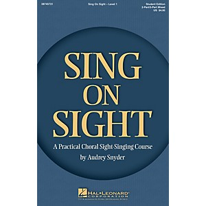 Hal Leonard Sing on Sight A Practical Choral Sight-Singing Course Accompa... by Hal Leonard