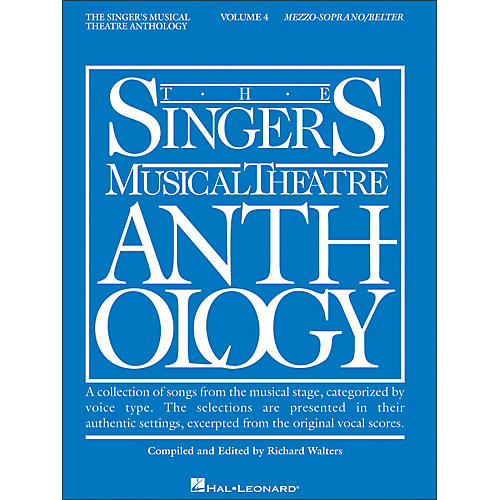 Hal Leonard Singer's Musical Theatre Anthology for Mezzo-Soprano / Belter Volume 4