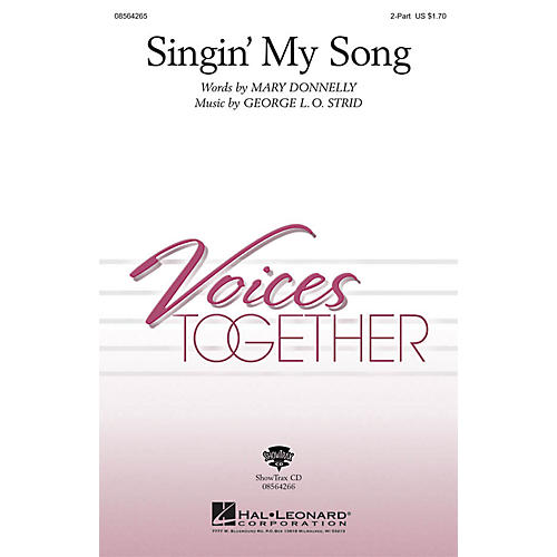 Hal Leonard Singin' My Song 2-Part composed by Mary Donnelly