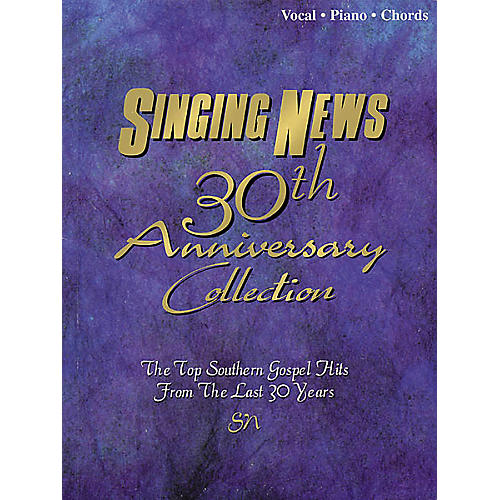 Hal Leonard Singing News - 30th Anniversary Collection Book
