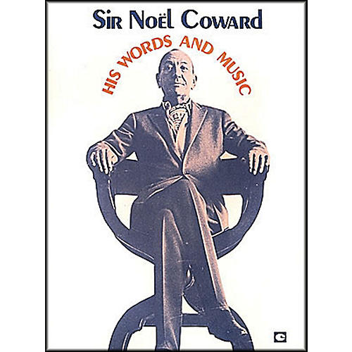 Hal Leonard Sir Noel Coward His Words And Music Vol1 arranged for piano, vocal, and guitar (P/V/G)-thumbnail