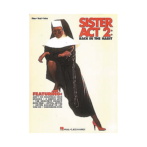 Hal Leonard Sister Act 2 Piano/Vocal/Guitar Songbook