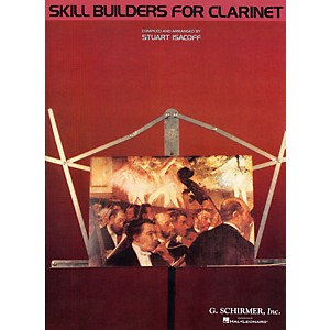 G. Schirmer Skill Builders for Clarinet Clarinet by G Schirmer