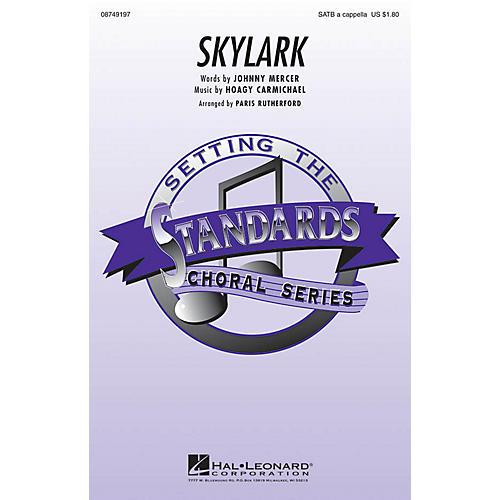 Hal Leonard Skylark SATB a cappella arranged by Paris Rutherford