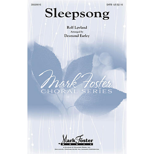 Mark Foster Sleepsong SATB arranged by Desmond Earley