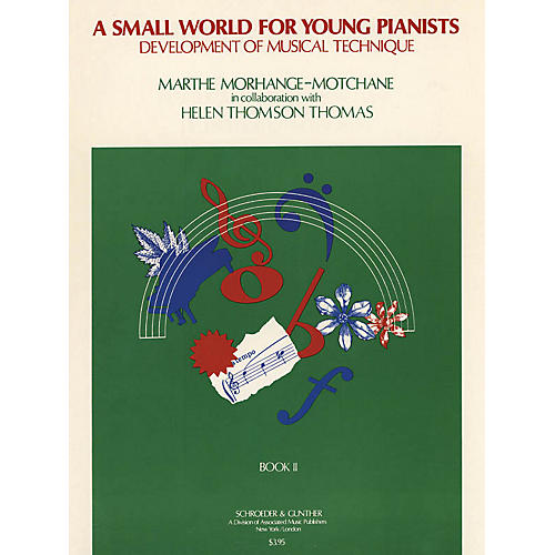 G. Schirmer Small World for Young Pianists - Book 2 (Piano Solo) Piano Method Series by Marthe Morhange-Motchane