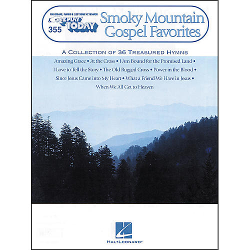 Hal Leonard Smoky Mountain Gospel Favorites E-Z Play 355