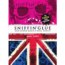 Omnibus Sniffin' Glue (And Other Rock 'n' Roll Habits) Omnibus Press Series Softcover