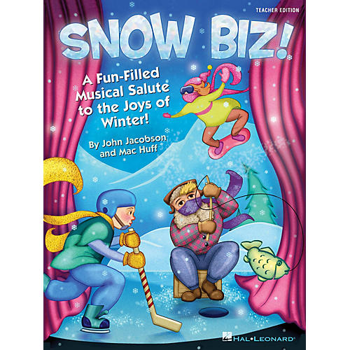 Hal Leonard Snow Biz! (A Fun-Filled Musical Salute to the Joys of Winter) Performance Kit with CD by John Jacobson