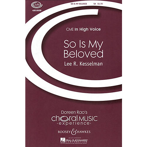 Boosey and Hawkes So Is My Beloved (from Song of Songs) CME In High Voice SA composed by Lee Kesselman