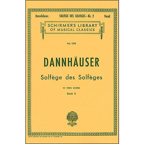 G. Schirmer Solfege Des Solfeges Book 2 Vocal by Dannhauser