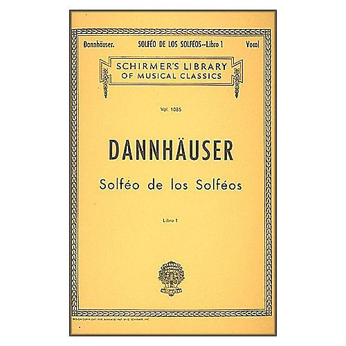 G. Schirmer Solfeo de los Solfeos - Book I By Dannhauser