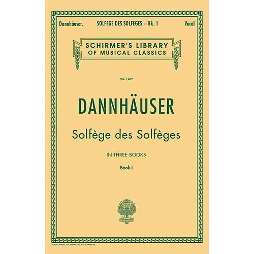 G. Schirmer Solfége des Solféges - Book I By Dannhauser