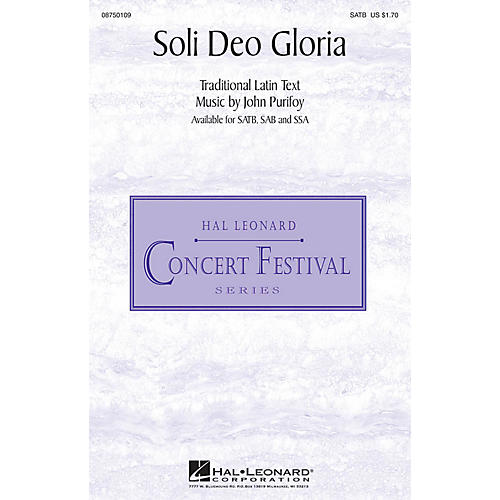 Hal Leonard Soli Deo Gloria SATB composed by John Purifoy