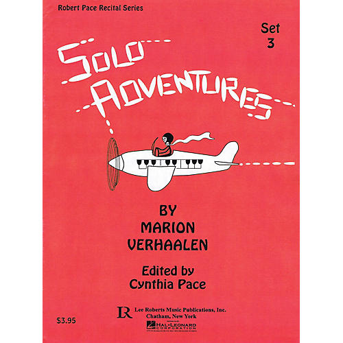 Lee Roberts Solo Adventures - Set 3 Pace Piano Education Series Softcover Composed by Marion Verhaalen