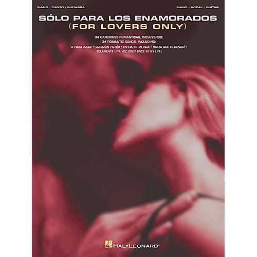 Hal Leonard Solo Para Los Enamorados Piano, Vocal, Guitar Songbook